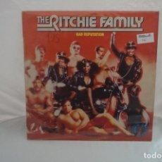 Discos de vinilo: VINILO 12´´ - LP - THE RITCHIE FAMILY - BAD REPUTATION / RCA VICTOR. Lote 246554400