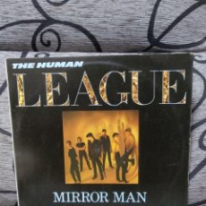 Discos de vinilo: THE HUMAN LEAGUE - MIRROR MAN. Lote 246572880