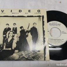 Discos de vinilo: VIDEO - UNA BRISA DE AMOR / CUENTOS EN LA MADRUGADA - SINGLE 1989 BUEN ESTADO. Lote 246596620