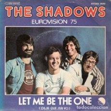 """Discos de vinilo: REINO UNIDO 1975. EUROVISIÓN. """"LET ME BE THE ONE"""" - THE SHADOWS. Lote 246598950"""