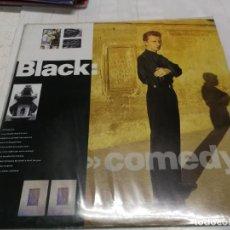 Discos de vinilo: BLACK - COMEDY LP - ORIGINAL ESPAÑOL - A&M RECORDS 1988 CON FUNDA INTERIOR. BUEN ESTADO. Lote 246599360