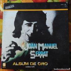 Discos de vinilo: LIQUIDACION LP EN PERFECTO ESTADO_JOAN MANUEL SERRAT_ALBUM DE ORO (4 LP). Lote 246600435