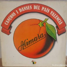 Discos de vinilo: LP / ALIMARA - CANÇONS I DANSES DEL PAÌS VALENCIÀ, 1978, LETRAS DE LOS TEMAS EN EL INTERIOR. Lote 246600830