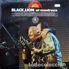 Discos de vinilo: MONTREUX JAZZ BLACK LION AT MONTREUX VINILO. Lote 246600920