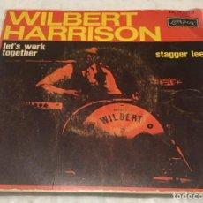 Discos de vinilo: SINGLE WILBERT HARRISON - LET'S WORK TOGETHER - STAGGER LEE - LONDON HL10.307B -PEDIDOS MINIMO 7€. Lote 246601770