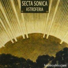 Discos de vinilo: SECTA SONICA. ASTROFÈRIA. VINILO. Lote 246603400