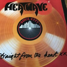 Discos de vinilo: HEATWAVE STRAIGHT FROM THE HEART. Lote 246617900