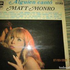 Discos de vinilo: MATT MONRO - ALGUIEN CANTO LP - ORIGINAL ESPAÑOL - EMI / CAPITOL RECORDS 1969 STEREO -. Lote 246659545