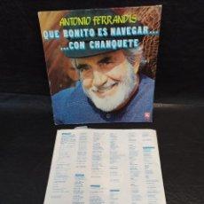 Discos de vinilo: ANTONIO FERRANDIS. QUE BINITO ES NAVEGAR CON CHANQUETE. VINILOS. Lote 246665565