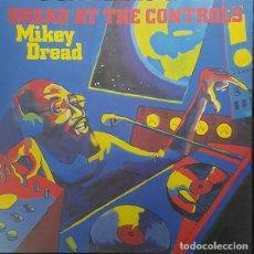 Discos de vinilo: LP MIKEY DREAD DREAD AT THE CONTROLS VINILO DUB REGGAE. Lote 168481036