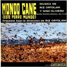 Discos de vinilo: RIZ ORTOLANI Y NINO OLIVIERO - MONDO CANE - EP SPAIN 1964 - VERGARA 275-XC. Lote 246727810