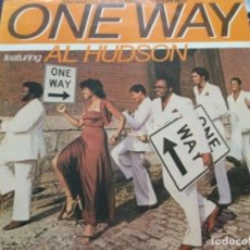 Discos de vinilo: ONE WAY FEATURING AL HUDSON. Lote 246732055