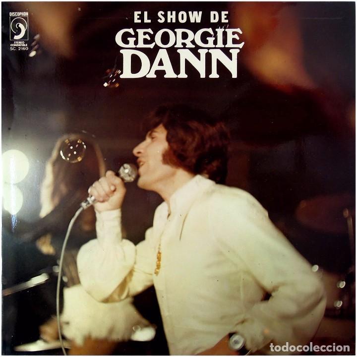GEORGIE DANN - EL SHOW DE GEORGIE DANN - LP SPAIN 1972 - DISCOPHON S.C. 2160 (Música - Discos - LP Vinilo - Solistas Españoles de los 50 y 60)