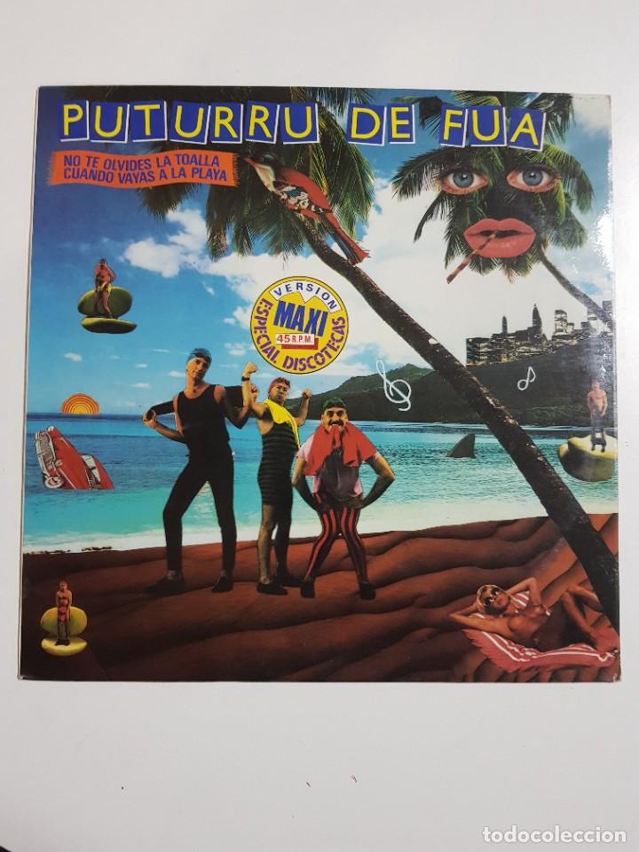 DISCO DE VINILO. PUTURRU DE FUA. NO TE OLVIDES LA TOALLA. VERSION MAXI. 1987 (Música - Discos de Vinilo - Maxi Singles - Grupos Españoles de los 70 y 80)