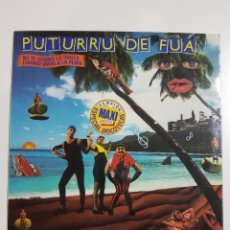 Discos de vinilo: DISCO DE VINILO. PUTURRU DE FUA. NO TE OLVIDES LA TOALLA. VERSION MAXI. 1987. Lote 246800805
