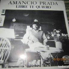 Disques de vinyle: AMANCIO PRADA - LIBRE TE QUIERO SINGLE ORIGINAL ESPAÑOL - MOVIEPLAY RECORDS 1979 MUY NUEVO (5). Lote 246871880