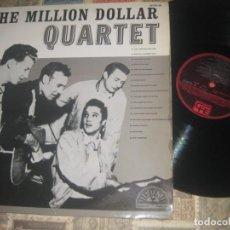 Discos de vinilo: THE MILLION DOLLAR QUARTET ( ELVIS , JERRY , CARL PERKINS, JOHNNY CASH ) FE 1985 ESPAÑA. Lote 246907655