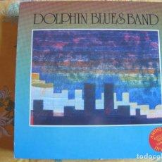 Dischi in vinile: LP - DOLPHIN BLUES BAND - PAPA BLUES (SPAIN, SERRANO PRODUCCIONES 1985). Lote 246946240