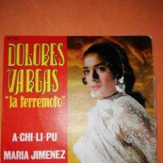 Discos de vinilo: DOLORES VARGAS. LA TERREMOTO. A-CHI-LI-PU. BELTER 1970. Lote 246954155