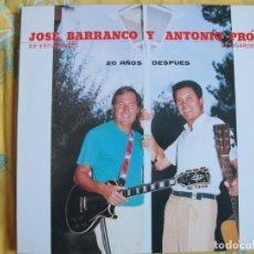 Discos de vinilo: LP - JOSE BARRANCO Y ANTONIO PRO (EX-ESTUDIANTES Y EX-AGAROS) - 20 AÑOS DESPUES. Lote 246978365