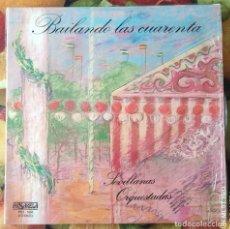Discos de vinilo: LIQUIDACION LP EN PERFECTO ESTADO_BAILANDO LAS CUARENTAS_SEVILLANAS ORQUETADAS. Lote 247014060