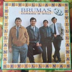 Discos de vinilo: LIQUIDACION LP EN PERFECTO ESTADO_BRUMAS_ENAMORARSE DE SEVILLA. Lote 247014320