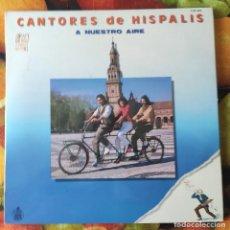 Discos de vinilo: LIQUIDACION LP EN PERFECTO ESTADO_CANTORES DE HISPALIS_A NUESTRO AIRE. Lote 247014365
