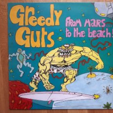Discos de vinilo: GREEDY GUTS - FROM MARS TO THE BEACH! - MUNSTER RECORDS - 1995 - VG++/VG+. Lote 247056930