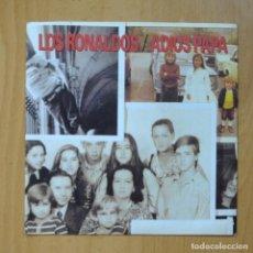 Disques de vinyle: LOS RONALDOS - ADIOS PAPA / EL ROCK DEL CAYETANO - SINGLE. Lote 247096870