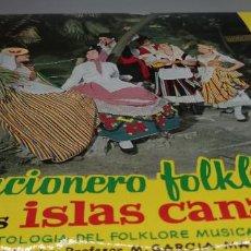 Discos de vinilo: LP. CANCIONERO FOLKLORICO DE LAS ISLAS CANARIAS. Lote 247103930