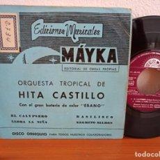 Discos de vinilo: EP ORQUESTA TROPICAL DE HITA CASTILLO - EL CALYPSERO + 3 - (1968). Lote 247120325