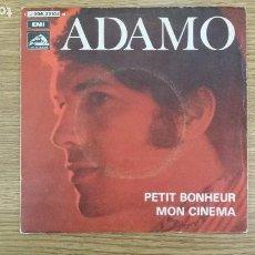 Discos de vinilo: **ADAMO - PETIT BONHEUR / MON CINEMA - SG AÑO 1969 - LEER DESCRIPCIÓN. Lote 247183205