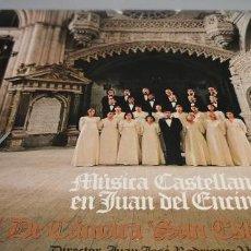 Discos de vinilo: MÚSICA CASTELLANA EN JUAN DEL ENCINA CORAL SAN ESTEBAN BURGOS COMO NUEVO. Lote 247197730