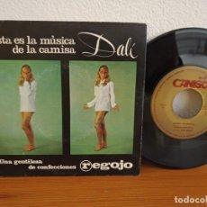 Discos de vinilo: DISCO PUBLICIDAD - CAMISA DALÍ - CONFECCIONES REGOJO (1967). Lote 247201750