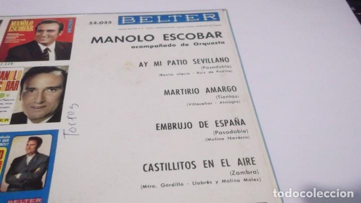 Discos de vinilo: MANOLO ESCOBAR.EP BELTER 1961,Ay mi patio sevillano/ Martirio amargo/ Embrujo de españa/ Castillitos - Foto 3 - 247218100