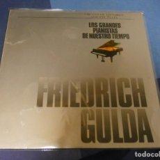 Discos de vinilo: EXPRO LP DEUSTCHE GRAMOPHON LOS GRANDES PIANISTAS DE NUESTRO TIEMPO FRIEDERICH GULDA BUEN ESTADO. Lote 247232580