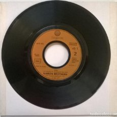 Discos de vinilo: GIBSON BROTHERS. OH WHAT A LIFE!/ YOU. ZAGORA, FRANCE 1979 SINGLE. Lote 247238320