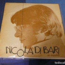 Discos de vinilo: EXPRO LP DESDE DOS EUROS A TU RIESGO NICOLA DE BARI EN ESPAÑOL 1972 ACUSA BASTANTE TUTE NO RAYONES. Lote 247242655