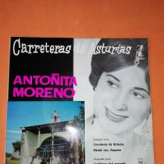 Discos de vinilo: ANTOÑITA MORENO. CARRETERAS DE ASTURIAS. MONTILLA. ZAFIRO 1960. Lote 247295585