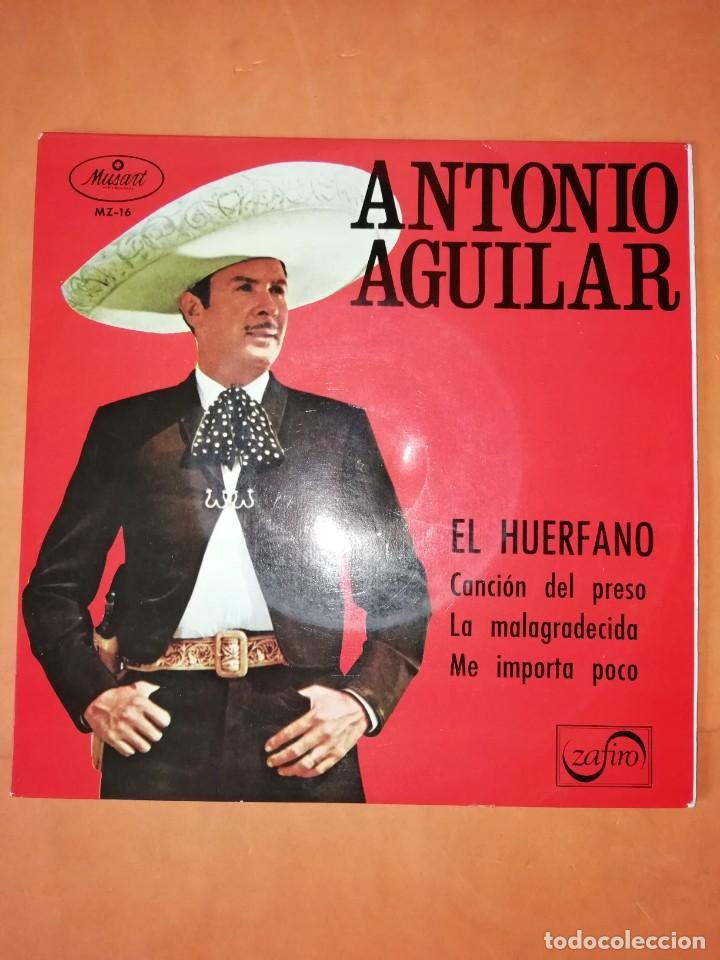 ANTONIO AGUILAR. EL HUERFANO. ZAFIRO 1967 (Música - Discos de Vinilo - EPs - Grupos y Solistas de latinoamérica)