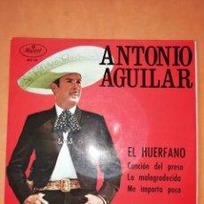 Discos de vinilo: ANTONIO AGUILAR. EL HUERFANO. ZAFIRO 1967. Lote 247297220