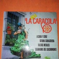 Discos de vinilo: ANA LA CARACOLA. A CARA Y CRUZ. EKIPO 1966. Lote 247311635
