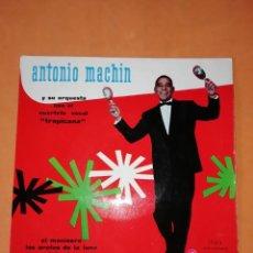 Discos de vinilo: ANTONIO MACHIN & TROPICANA . EL MANISERO. DISCOPHON 1960. Lote 247313350