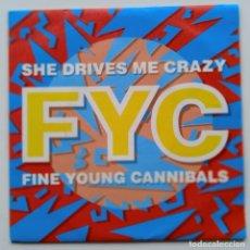 Discos de vinilo: FINE YOUNG CANNIBALS – SHE DRIVES ME CRAZY / PULL THE SUCKER OFF HOLANDA,1988 LONDON RECORDS. Lote 247316490