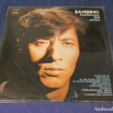 Discos de vinilo: EXPRO LP BAMBINO HABLEMOS DEL AMOR 1973 VINILO MUY BUEN ESTADO. Lote 247336265