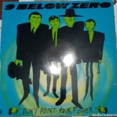 Discos de vinilo: 9 BELOW ZERO: DON'T POINT YOUR FINGER: LP: ORIGINAL DE 1981. Lote 247351010