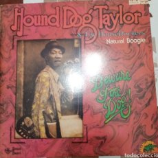 Discos de vinilo: HOUND DOG TAYLOR & THE HOUSEROCKERS: NATURAL BOOGIE-BEWARE THE DOG: LP DOBLE: EDICIÓN ESPAÑOLA: 1983. Lote 247371895