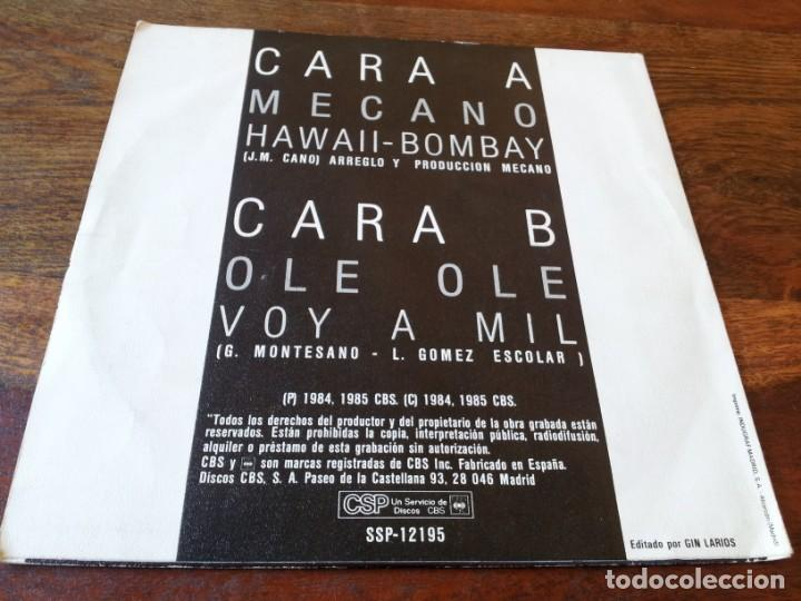 Discos de vinilo: mecano - ole ole - hawaii-bombay, voy a mil - single original cbs 1985 - gin larios disc music game - Foto 2 - 247403830