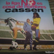 Discos de vinilo: CASSEN - LA LIGA NO ES COSA DE HOMBRES B.S.O. - SINGLE ORIGINAL ESPAÑOL - MOVIEPLAY 1972 -. Lote 247414550
