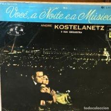 Discos de vinilo: LP BRASILEÑO DE ANDRE KOSTELANETZ Y SU ORQUESTA AÑO 1956. Lote 247433980